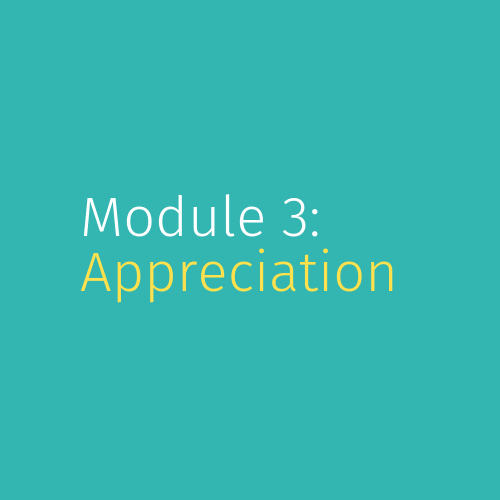 Module 3: Appreciation