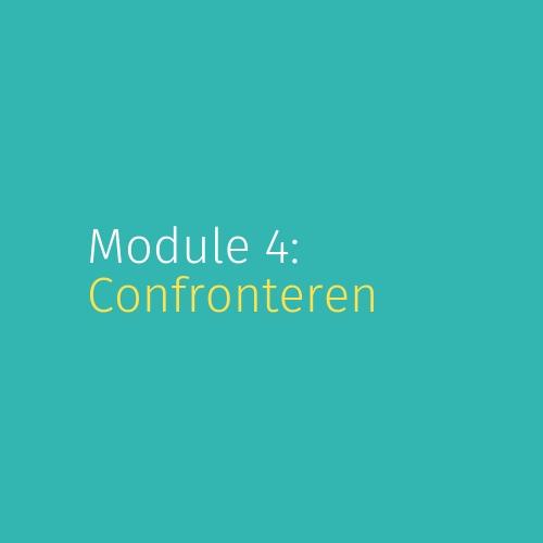 Module 4: Confronteren
