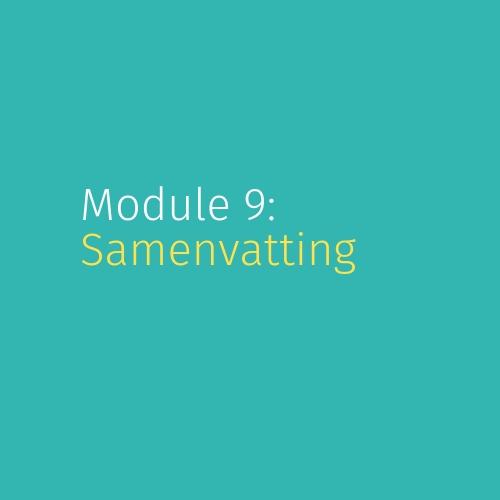 Module 9: Samenvatting