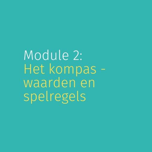 Module 2: Het kompas – waarden en spelregels