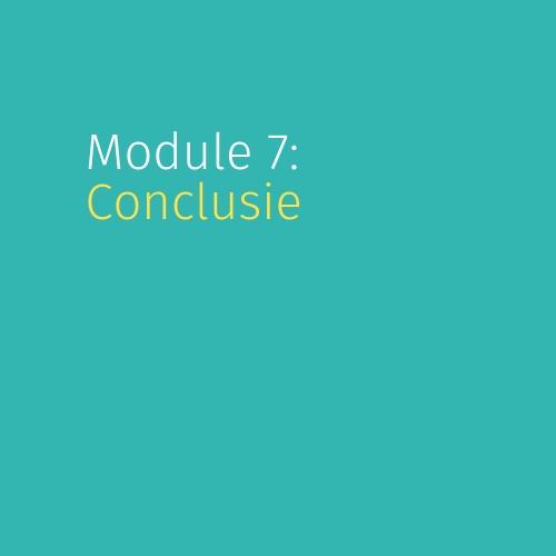 Module 7: Conclusie